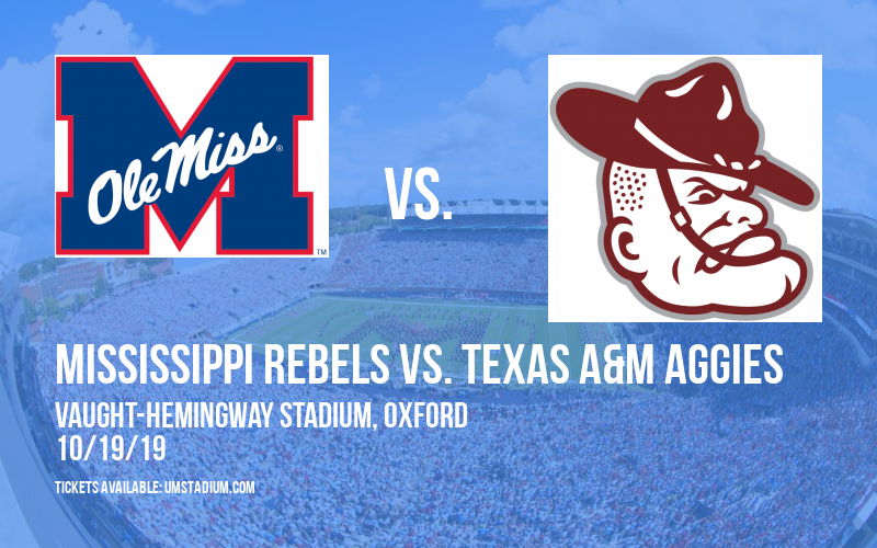 Mississippi Rebels vs. Texas A&M Aggies at Vaught-Hemingway Stadium