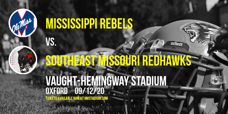 Mississippi Rebels vs. Southeast Missouri Redhawks at Vaught-Hemingway Stadium