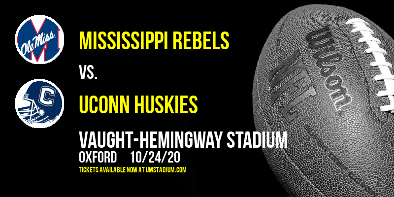 Mississippi Rebels vs. UConn Huskies at Vaught-Hemingway Stadium