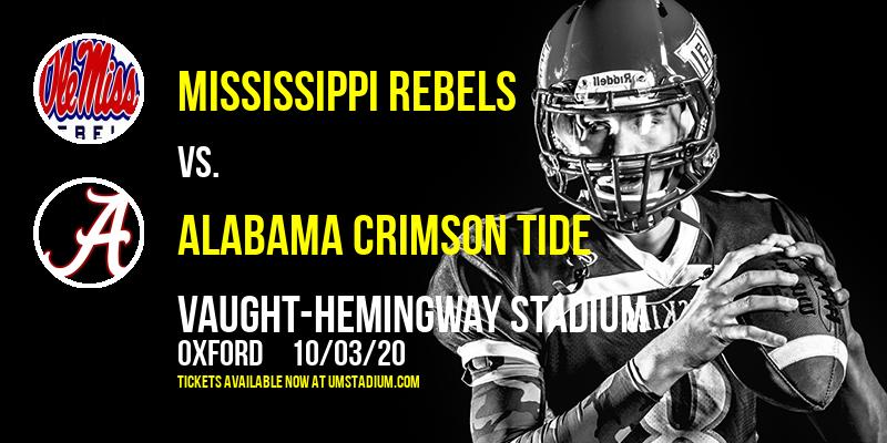 Mississippi Rebels vs. Alabama Crimson Tide at Vaught-Hemingway Stadium