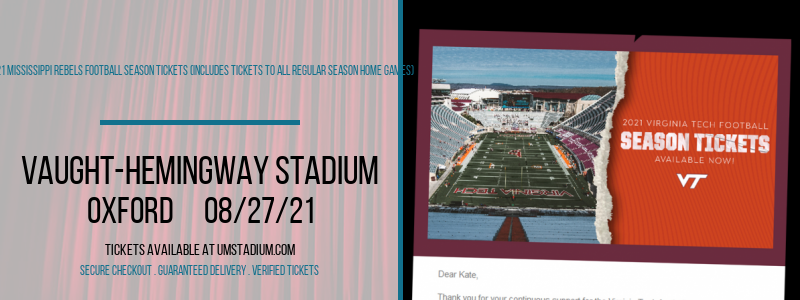 2021 Mississippi Rebels Football Season Tickets (Includes Tickets To All Regular Season Home Games) [CANCELLED] at Vaught-Hemingway Stadium