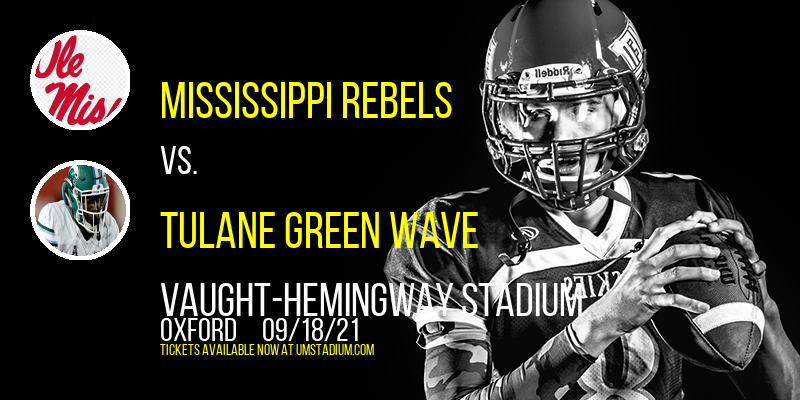 Mississippi Rebels vs. Tulane Green Wave at Vaught-Hemingway Stadium