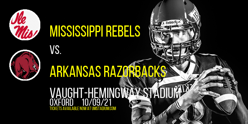 Mississippi Rebels vs. Arkansas Razorbacks at Vaught-Hemingway Stadium