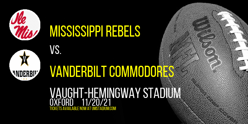 Mississippi Rebels vs. Vanderbilt Commodores at Vaught-Hemingway Stadium