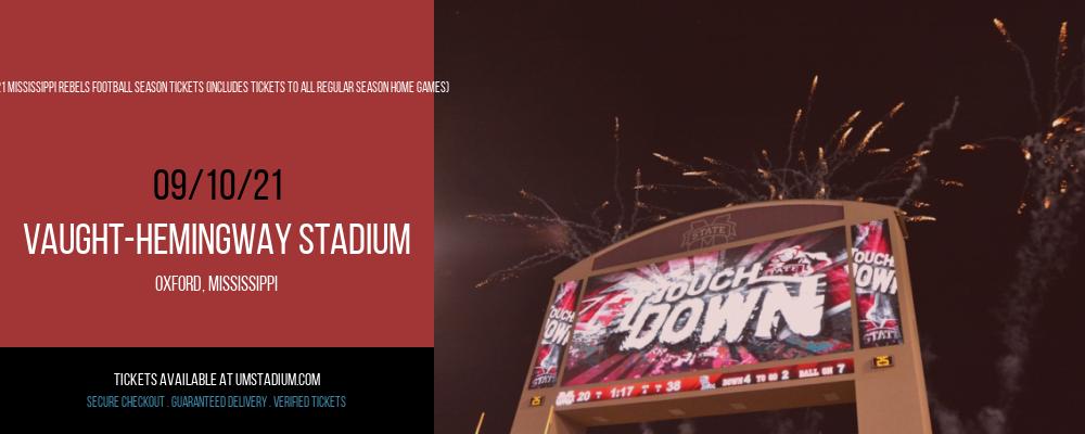 2021 Mississippi Rebels Football Season Tickets (Includes Tickets To All Regular Season Home Games) at Vaught-Hemingway Stadium